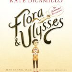 FLORA & ULYSSES by Kate DiCamillo audiobook cover