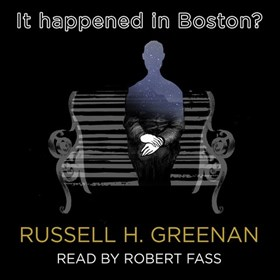 IT HAPPENED IN BOSTON? audiobook cover