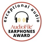 AudioFile Magazine Earphones Award for Exceptional Audio