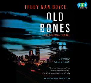 Trudy Nan Boyce: Old Bones