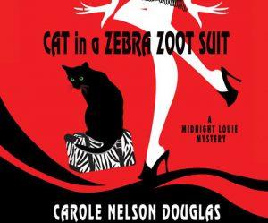 Carole Nelson Douglas - Cat in a Zebra Zoot Suit