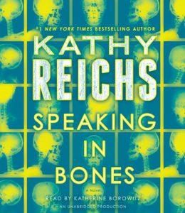 Kathy Reichs Speaking in Bones