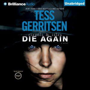Tess Gerritsen Die Again