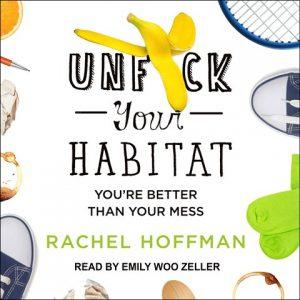 Unf-ck Your Habitat
