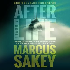 Marcus Sakey: Afterlife