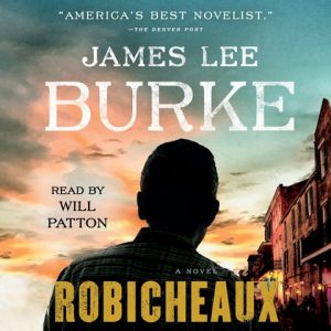 James Lee Burke: Robicheaux