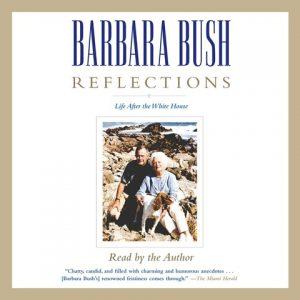 Barbara Bush: Reflections