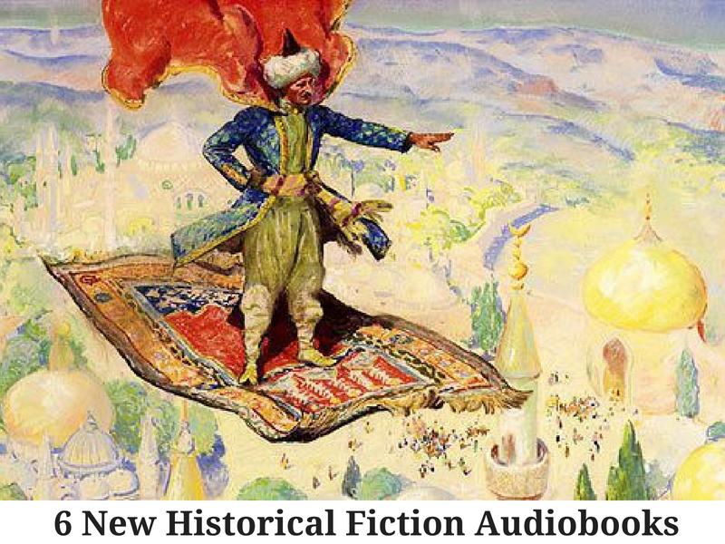 6 New Historical Fiction Audiobooks