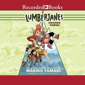 Lumberjanes: Unicorn Power