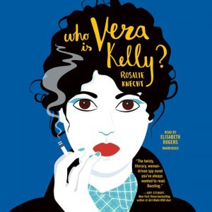 Who Is Vera Kelly?