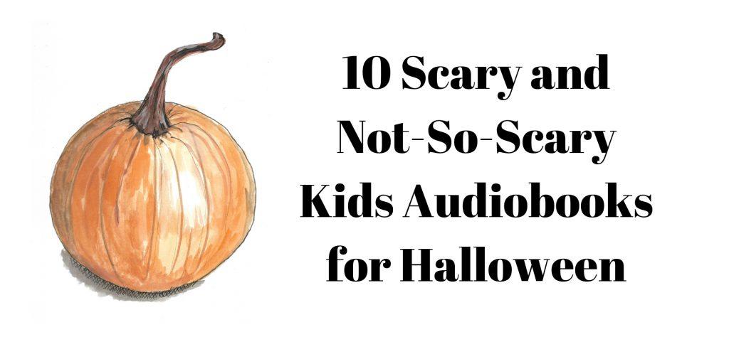Kids Audiobooks for Halloween