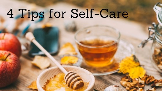 4 Tips for Self-Care