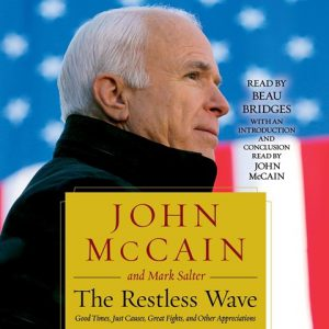 John McCain and the Restless Wave