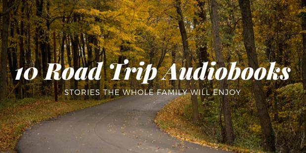 10 Road Trip Audiobooks