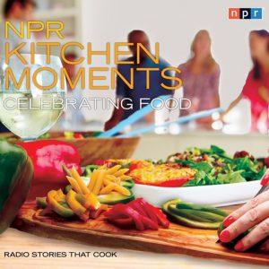NPR Kitchen Moments