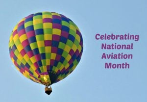 Celebrating National Aviation Month