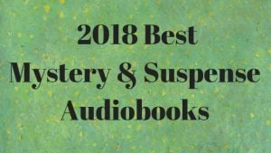Best Mystery Audiobooks 2018