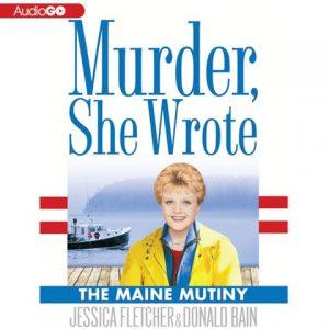 Murder She Wrote: The Maine Mutiny