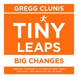 Tiny Leaps Big Changes