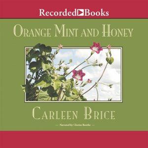 Orange Mint and Honey