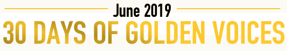 30 Days of Golden Voices