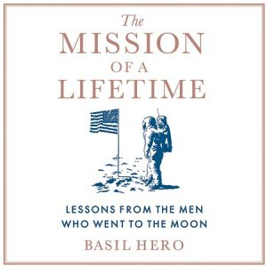The Mission of a Lifetime