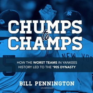 Chumps to Champs