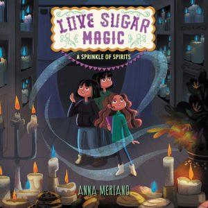 Love Sugar Magic A Sprinkle of Spirits