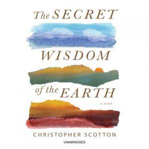 The Secret Wisdom of the Earth