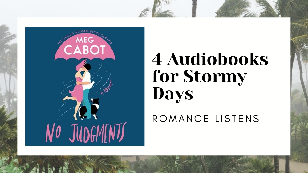 4 Audiobooks for Stormy Days