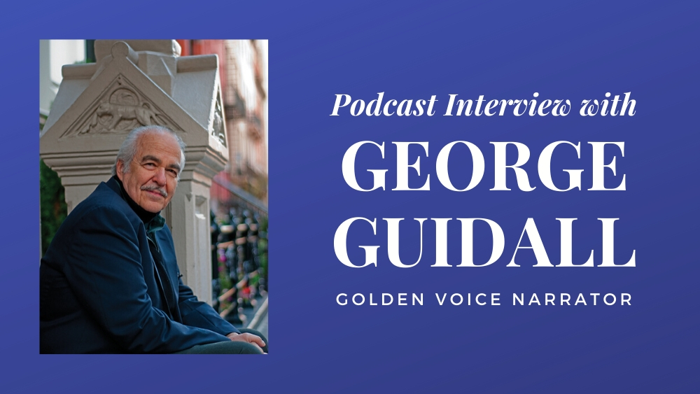 Podcast Interview with George Guidall
