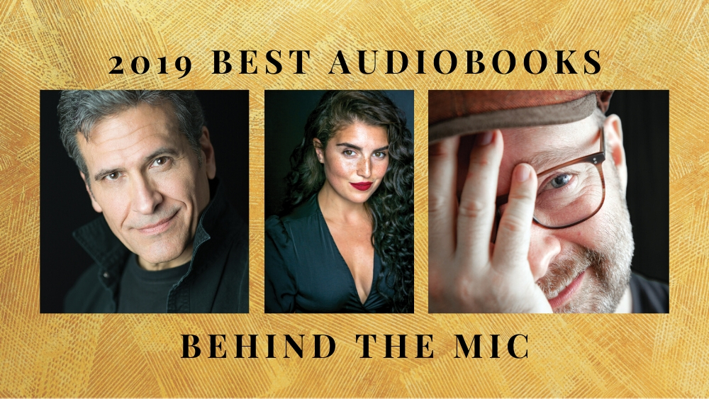 2019 Best Audiobooks Behind the Mic