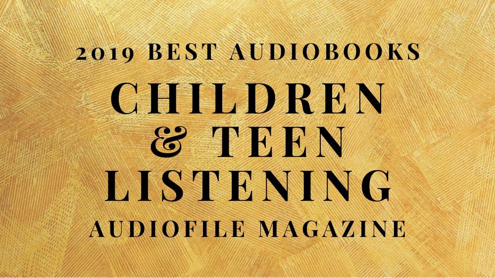 2019 Best Children and Teen Listening