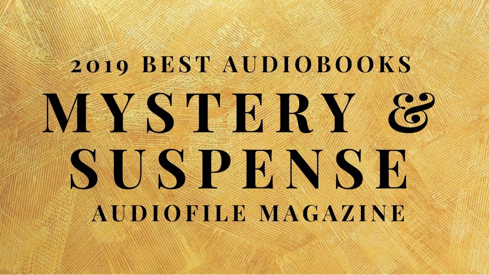 2019 Best Audiobooks Mystery & Suspense