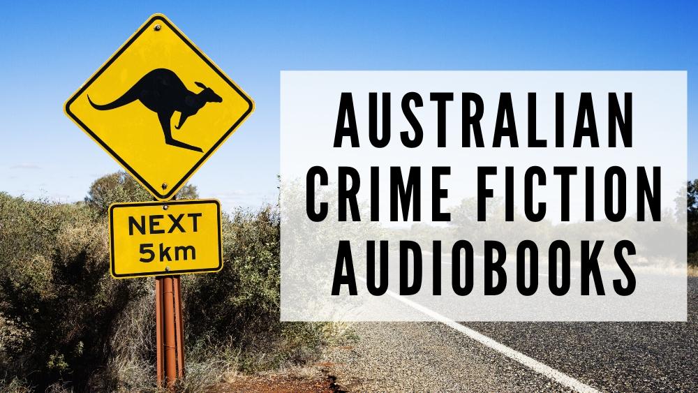 Australian Crime Fiction Audiobooks