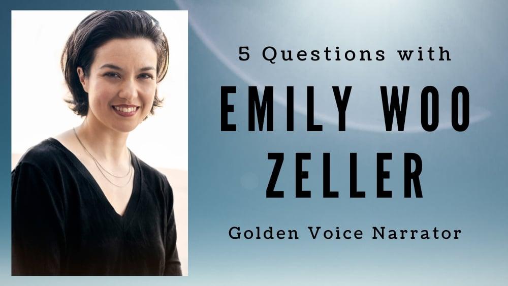 5 Questions with Emily Woo Zeller Golden Voice Narrator