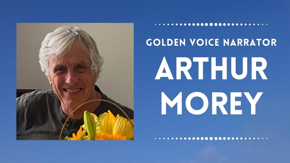 Golden Voice narrator Arthur Morey