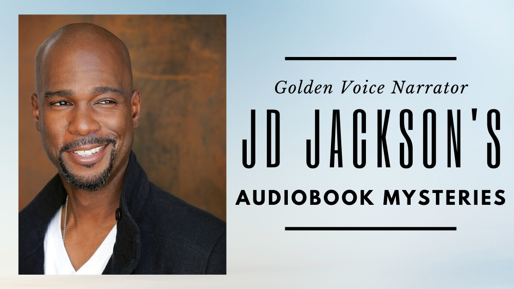 Golden Voice narrator JD Jackson's Audiobook Mysteries