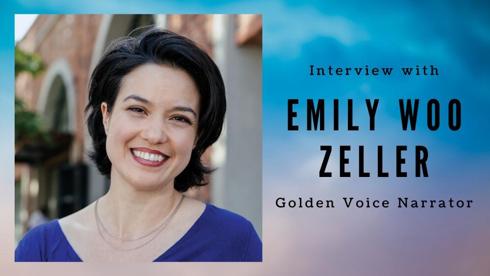 Interview with Golden Voice Narrator Emily Woo Zeller