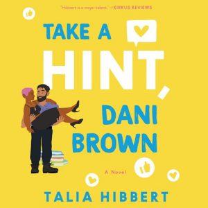 Take A Hint, Dani Brown