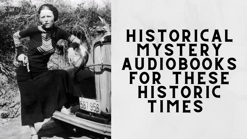 Historical Mystery Audiobooks for These Historic Times