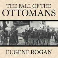 THE FALL OF THE OTTOMANS
