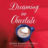 DREAMING IN CHOCOLATE