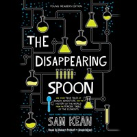 THE DISAPPEARING SPOON: YOUNG READERS EDITION