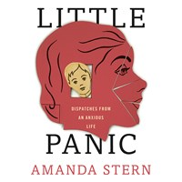 LITTLE PANIC by Amanda Stern Read by Brittany Pressley | Audiobook Review