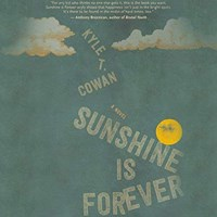 SUNSHINE IS FOREVER
