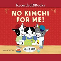 NO KIMCHI FOR ME! by Aram Kim Read by Greta Jung | Audiobook Review