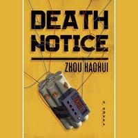 DEATH NOTICE by Zhou Haohui Zac Haluza [Trans] Read by Joel de la Fuente | Audiobook Review