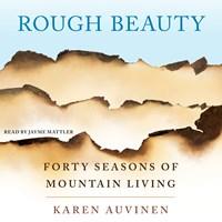 ROUGH BEAUTY by Karen Auvinen Read by Jayme Mattler | Audiobook Review