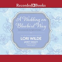 A WEDDING ON BLUEBIRD WAY by Lori Wilde Janet Dailey Allyson Charles Stacey Keith Read by Susan Bennett | Audiobook Review